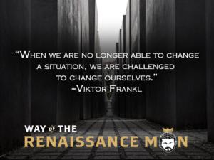 Viktor frankl quote wednesday wisdom way of the renaissance man starring jim woods